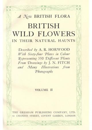 A new British flora: British wild flowers in their natural haunts